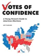 Votes of Confidence ebook by Jeff Fleischer