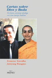 Cartas sobre Dios y Buda ebook by Francesc Torralba