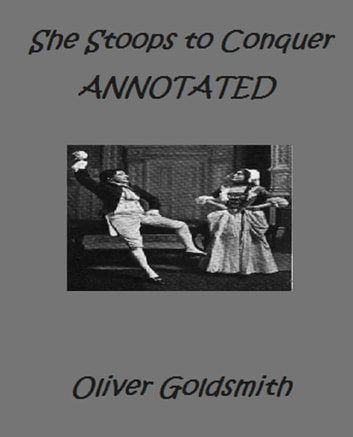 She Stoops To Conquer Or The Mistakes Of A Night A Comedy