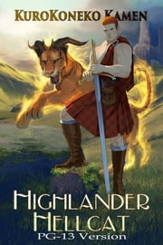 Highlander Hellcat PG-13 Version ebook by KuroKoneko Kamen