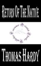 Return of the Native ebook by