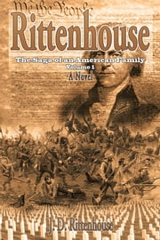 Rittenhouse - The Saga of an American Family ebook by J. D. Rittenhouse