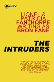 The Intruders ebook by Bron Fane,Lionel Fanthorpe,Patricia Fanthorpe