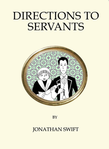 Directions to Servants ebook by Jonathan Swif