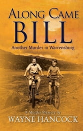 Along Came Bill ebook by Wayne Hancock