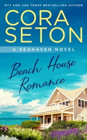Beach House Romance ebook by Cora Seton