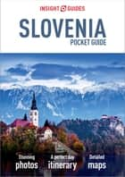 Insight Guides Pocket Slovenia ebook by Insight Guides
