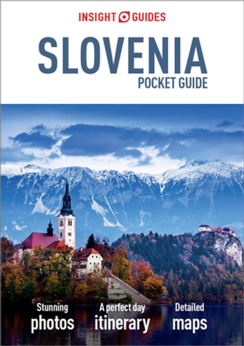 Insight Guides Pocket Slovenia (Travel Guide eBook) ebook by Insight Guides