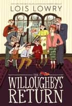 The Willoughbys Return ebook by Lois Lowry