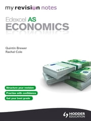 My Revision Notes: Edexcel AS Economics eBook ePub ebook by Rachel Cole,Quintin Brewer