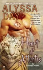 Heart of Atlantis ebook by Alyssa Day