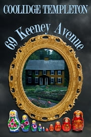 69 Keeney Avenue ebook by Kobo.Web.Store.Products.Fields.ContributorFieldViewModel