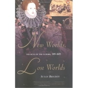 New Worlds, Lost Worlds - The Rule of the Tudors, 1485-1603 ebook by Susan Brigden
