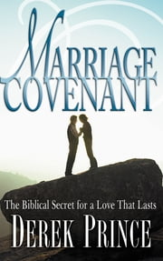 Marriage Covenant ebook by Derek Prince