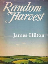 Random Harvest ebook by James Hilton