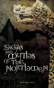 Sagas and Myths of the Northmen ebook by Jesse L Byock