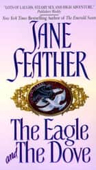 The Eagle and the Dove ebook by Jane Feather