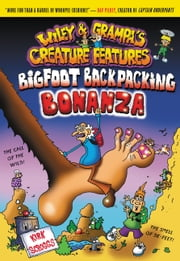 Wiley & Grampa #5: Bigfoot Backpacking Bonanza ebook by Kirk Scroggs