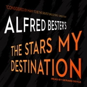 The Stars My Destination audiobook by Alfred Bester