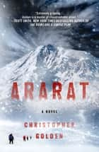 Ararat - A Novel ebook by Christopher Golden