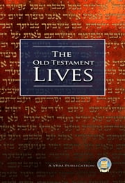 The Old Testament Lives ebook by Yahweh's Restoration Ministry