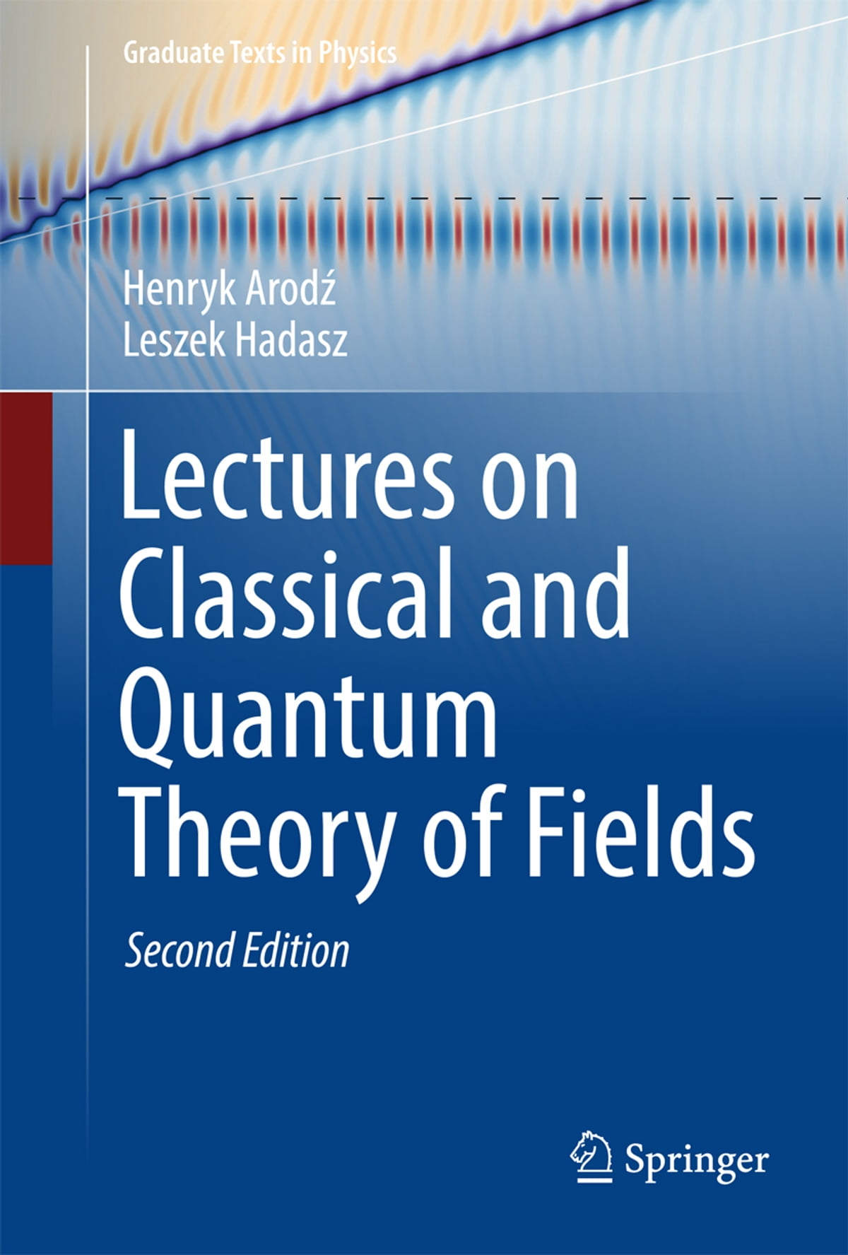 Lectures on classical and quantum theory of fields ebook di henryk lectures on classical and quantum theory of fields ebook di henryk arodz 9783319556192 rakuten kobo fandeluxe Image collections