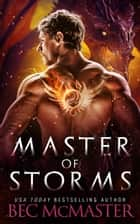 Master of Storms E-bok by Bec McMaster
