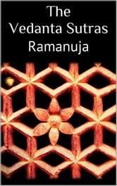 The Vedanta Sutras ebook by Ramanuja