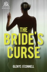 The Bride's Curse ebook by Glenys O'Connell