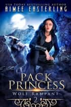Pack Princess ebook by