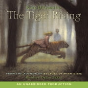 The Tiger Rising audiobook by Kate DiCamillo