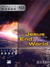 Future Shock - Jesus and the End of the World ebook by Mark Ashton