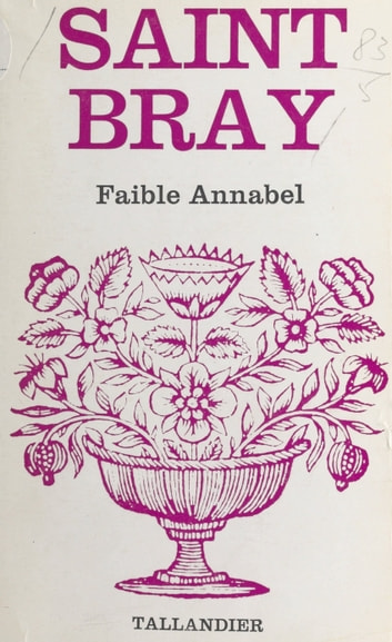 Faible Annabel ebook by Saint-Bray