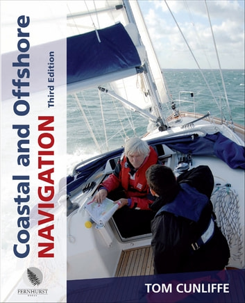 Coastal and Offshore Navigation ebook by Tom Cunliffe