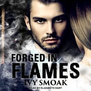 Forged in Flames audiobook by Ivy Smoak