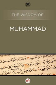 The Wisdom of Muhammad ebook by Philosophical Library