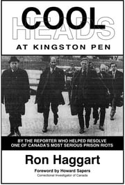 Cool Heads at Kingston Pen ebook by Ron Haggart