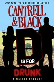 """D"" is for Drunk ebook by Rebecca Cantrell,Sean Black"