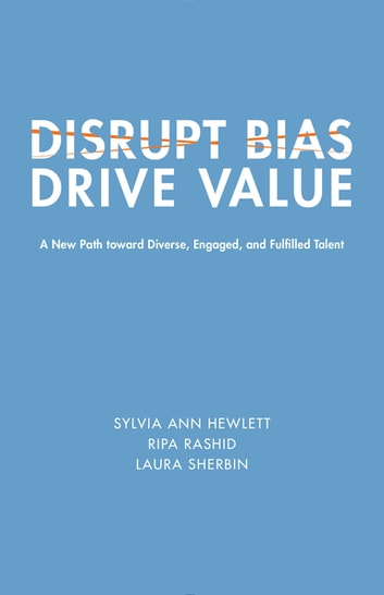 Disrupt bias drive value ebook by laura sherbin 9781947856110 disrupt bias drive value a new path toward diverse engaged and fulfilled fandeluxe Gallery