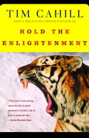 Hold the Enlightenment ebook by Tim Cahill