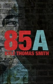 85A ebook by Kyle Thomas Smith