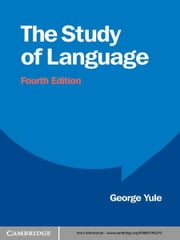 The Study of Language ebook by George Yule