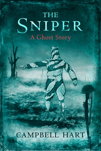 The Sniper ebook by Campbell Hart