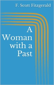 A Woman with a Past ebook by F. Scott Fitzgerald
