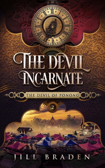 The Devil Incarnate - The Devil of Ponong, #2 ebook by Jill Braden