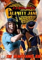 Calamity Jane 10: The Remittance Kid ebook by