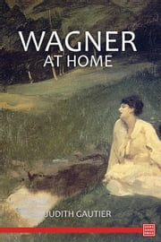 Wagner at Home