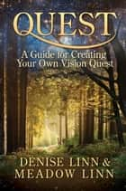 Quest ebook by Denise Linn, Meadow Linn