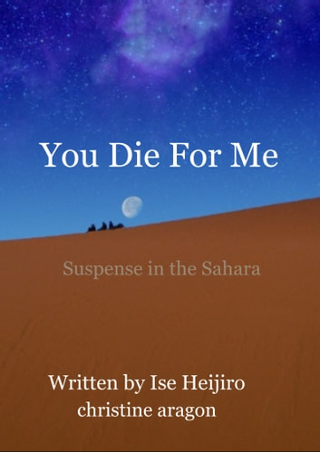 You Die For Me ebook by Ise Heijiro