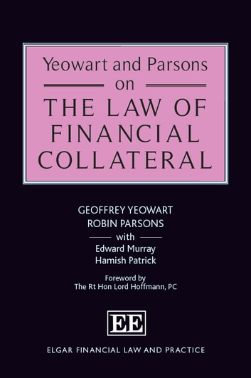 Yeowart and Parsons on the Law of Financial Collateral ebook by Geoffrey Yeowart,Robin Parsons,Edward Murray